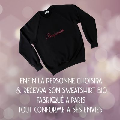 Sweat-shirt Made in France et bio version Coffret Cadeau, offrez un sweat-shirt  personnalisé fabriqué à Paris par philippeGaber